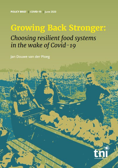 Growing back stronger: Choosing resilient food systems in the wake of Covid-19